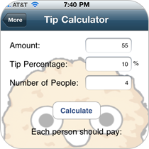Include a tip calculator inside your app to help customers quickly calculate a tip amount for a dinner party.
